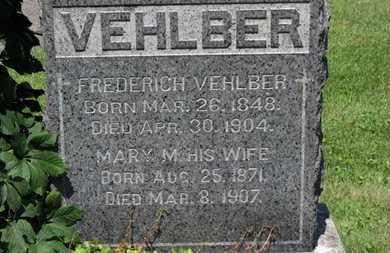 VEHLBER, FREDERICH - Lorain County, Ohio | FREDERICH VEHLBER - Ohio Gravestone Photos