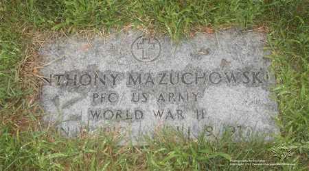 MAZUCHOWSKI, ANTHONY - Lucas County, Ohio | ANTHONY MAZUCHOWSKI - Ohio Gravestone Photos