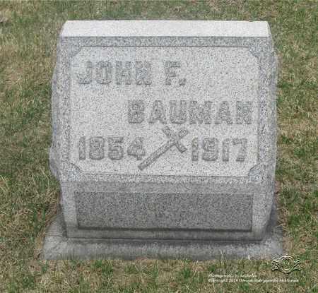 BAUMAN, JOHN F. - Lucas County, Ohio | JOHN F. BAUMAN - Ohio Gravestone Photos