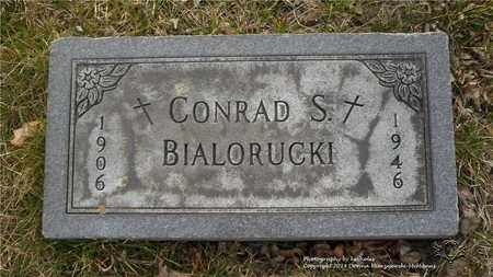 BIALORUCKI, CONRAD S. - Lucas County, Ohio | CONRAD S. BIALORUCKI - Ohio Gravestone Photos