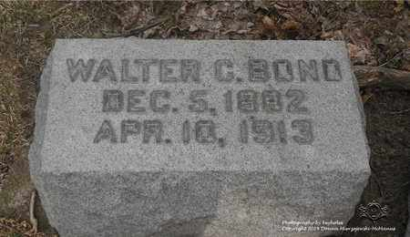 BOND, WALTER C. - Lucas County, Ohio | WALTER C. BOND - Ohio Gravestone Photos