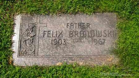 BRONOWSKI, FELIX - Lucas County, Ohio | FELIX BRONOWSKI - Ohio Gravestone Photos
