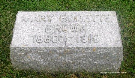 BODETTE BROWN, MARY - Lucas County, Ohio | MARY BODETTE BROWN - Ohio Gravestone Photos