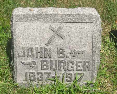 BURGER, JOHN B. - Lucas County, Ohio | JOHN B. BURGER - Ohio Gravestone Photos