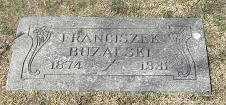 BUZALSKI, FRANCISZEK - Lucas County, Ohio | FRANCISZEK BUZALSKI - Ohio Gravestone Photos