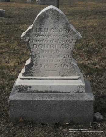 DOUGLAS CLARK, LULU - Lucas County, Ohio | LULU DOUGLAS CLARK - Ohio Gravestone Photos