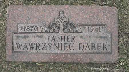 DABEK, WAWRZYNIEC - Lucas County, Ohio | WAWRZYNIEC DABEK - Ohio Gravestone Photos