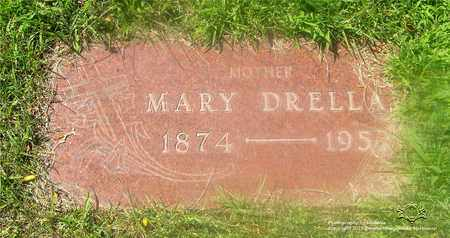 DRELLA, MARY - Lucas County, Ohio | MARY DRELLA - Ohio Gravestone Photos
