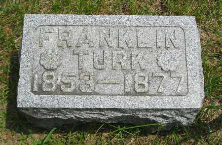 TURK, FRANKLIN - Lucas County, Ohio | FRANKLIN TURK - Ohio Gravestone Photos