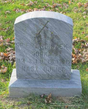 GORKA, FRANCISZEK - Lucas County, Ohio | FRANCISZEK GORKA - Ohio Gravestone Photos