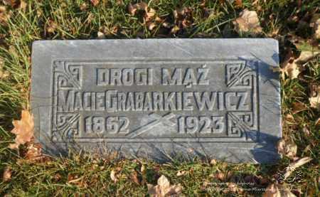 GRABARKIEWICZ, MACIEJ - Lucas County, Ohio | MACIEJ GRABARKIEWICZ - Ohio Gravestone Photos