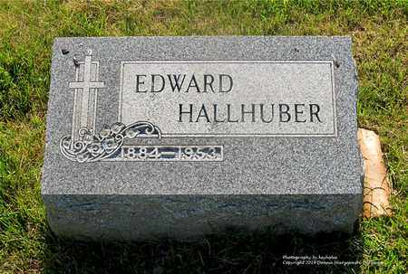 HALLHUBER, EDWARD - Lucas County, Ohio | EDWARD HALLHUBER - Ohio Gravestone Photos