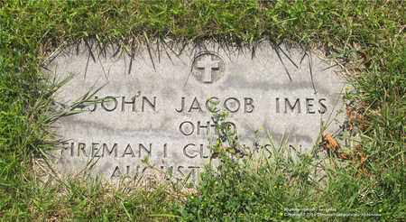 IMES, JOHN JACOB - Lucas County, Ohio | JOHN JACOB IMES - Ohio Gravestone Photos