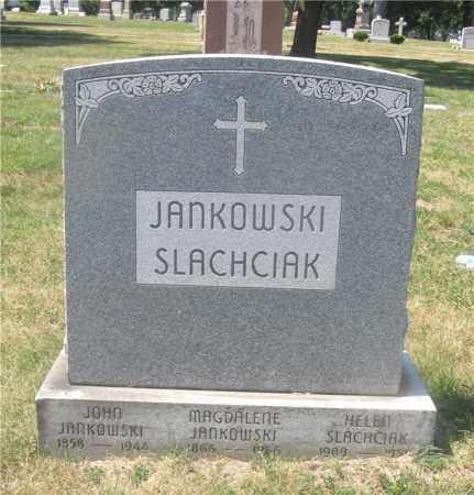JANKOWSKI SLACHCIAK, HELEN - Lucas County, Ohio | HELEN JANKOWSKI SLACHCIAK - Ohio Gravestone Photos