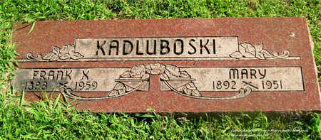 KADLUBOSKI, MARY - Lucas County, Ohio | MARY KADLUBOSKI - Ohio Gravestone Photos