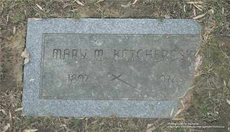 KOTCHEROSKI, MARY M. - Lucas County, Ohio | MARY M. KOTCHEROSKI - Ohio Gravestone Photos
