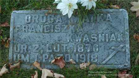 MUSIAL KWASNIAK, FRANCISZKA - Lucas County, Ohio | FRANCISZKA MUSIAL KWASNIAK - Ohio Gravestone Photos