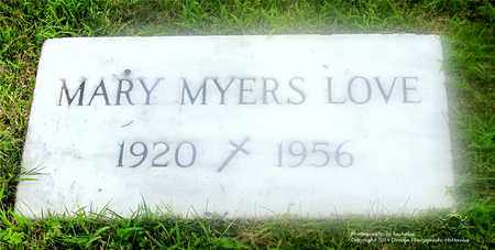 MYERS LOVE, MARY - Lucas County, Ohio | MARY MYERS LOVE - Ohio Gravestone Photos
