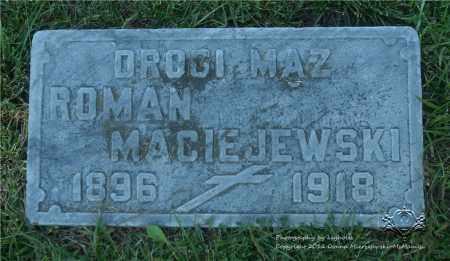 MACIEJEWSKI, ROMAN - Lucas County, Ohio | ROMAN MACIEJEWSKI - Ohio Gravestone Photos