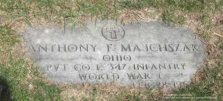 MAJCHSZAK, ANTHONY F. - Lucas County, Ohio | ANTHONY F. MAJCHSZAK - Ohio Gravestone Photos