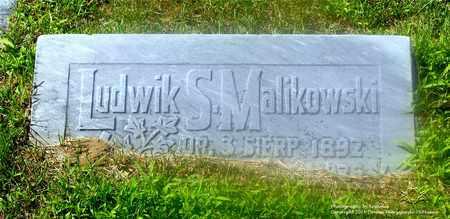 MALIKOWSKI, LUDWIK S. - Lucas County, Ohio | LUDWIK S. MALIKOWSKI - Ohio Gravestone Photos