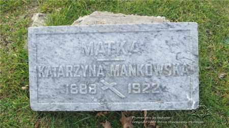 WOLASINSKI MANKOWSKA, KATARZYNA - Lucas County, Ohio | KATARZYNA WOLASINSKI MANKOWSKA - Ohio Gravestone Photos