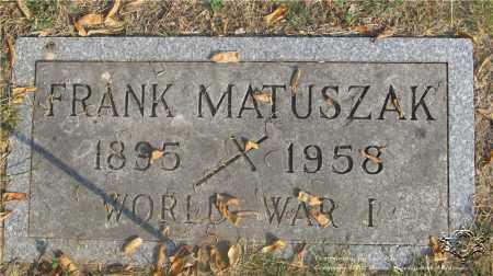 MATUSZAK, FRANK - Lucas County, Ohio | FRANK MATUSZAK - Ohio Gravestone Photos