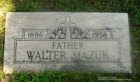 MAZUR, WALTER - Lucas County, Ohio | WALTER MAZUR - Ohio Gravestone Photos