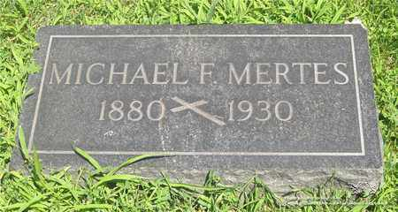 MERTES, MICHAEL F. - Lucas County, Ohio | MICHAEL F. MERTES - Ohio Gravestone Photos