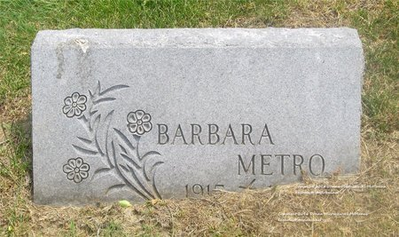 METRO, BARBARA - Lucas County, Ohio | BARBARA METRO - Ohio Gravestone Photos