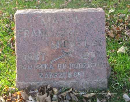 ZAKRZEWSKI MICHALAK, FRANCZISKA - Lucas County, Ohio | FRANCZISKA ZAKRZEWSKI MICHALAK - Ohio Gravestone Photos