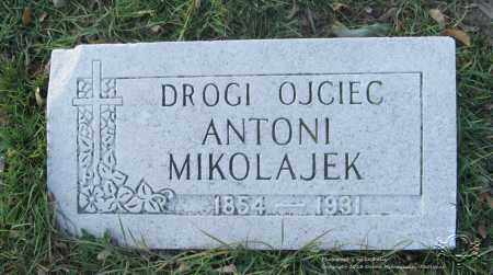 MIKOLAJEK, ANTONI (ANTHONY) - Lucas County, Ohio | ANTONI (ANTHONY) MIKOLAJEK - Ohio Gravestone Photos