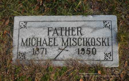 MISCIKOSKI, MICHAEL - Lucas County, Ohio | MICHAEL MISCIKOSKI - Ohio Gravestone Photos