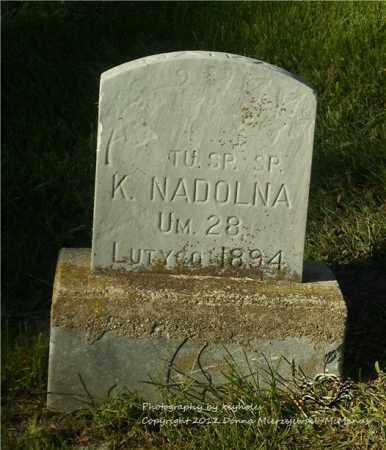 NADOLNA, K - Lucas County, Ohio | K NADOLNA - Ohio Gravestone Photos