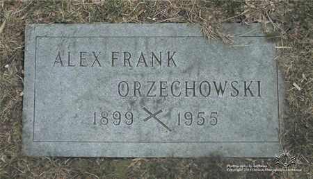 ORZECHOWSKI, ALEX FRANK - Lucas County, Ohio | ALEX FRANK ORZECHOWSKI - Ohio Gravestone Photos