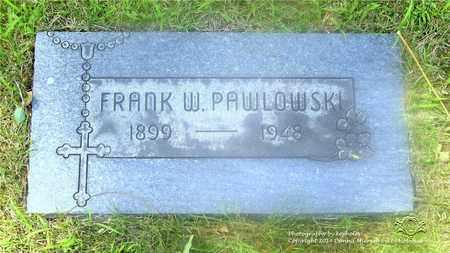 PAWLOWSKI, FRANK W. - Lucas County, Ohio | FRANK W. PAWLOWSKI - Ohio Gravestone Photos