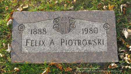 PIOTROWSKI, FELIX A. - Lucas County, Ohio | FELIX A. PIOTROWSKI - Ohio Gravestone Photos
