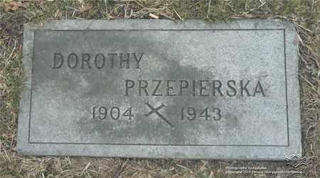 ORZECHOWSKI PRZEPIERSKA, DOROTHY - Lucas County, Ohio | DOROTHY ORZECHOWSKI PRZEPIERSKA - Ohio Gravestone Photos