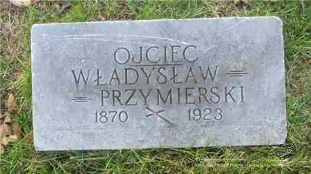 PRZYMIERSKI, WLADYSLAW - Lucas County, Ohio | WLADYSLAW PRZYMIERSKI - Ohio Gravestone Photos