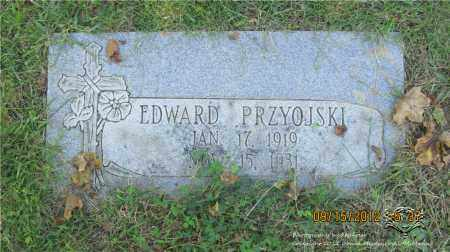 PRZYOJSKI, EDWARD - Lucas County, Ohio | EDWARD PRZYOJSKI - Ohio Gravestone Photos