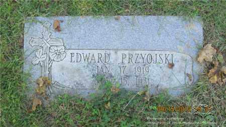 PRZYOJSKI, EDWARD - Lucas County, Ohio | EDWARD PRZYOJSKI - Ohio Gravestone Photos