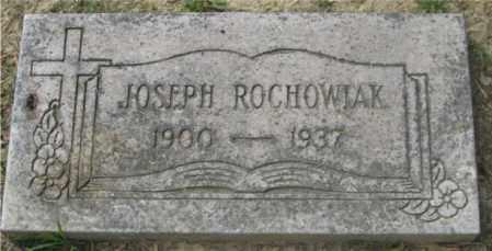 ROCHOWIAK, JOSEPH - Lucas County, Ohio | JOSEPH ROCHOWIAK - Ohio Gravestone Photos