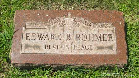 ROHMER, EDWARD B. - Lucas County, Ohio | EDWARD B. ROHMER - Ohio Gravestone Photos