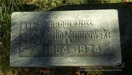 ROZNEROWSKI, MARTIN - Lucas County, Ohio | MARTIN ROZNEROWSKI - Ohio Gravestone Photos