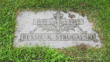 STRUGALSKI, BESSIE K. - Lucas County, Ohio | BESSIE K. STRUGALSKI - Ohio Gravestone Photos