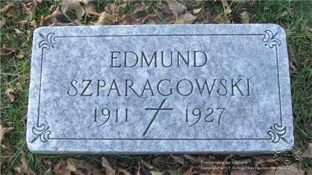 SZPARAGROWSKI, EDMUND - Lucas County, Ohio | EDMUND SZPARAGROWSKI - Ohio Gravestone Photos
