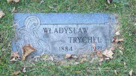 TRYCHEL, WLADYSLAW - Lucas County, Ohio | WLADYSLAW TRYCHEL - Ohio Gravestone Photos