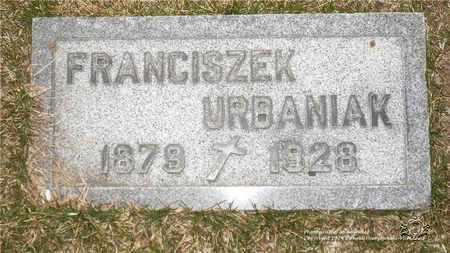URBANIAK, FRANCISZEK - Lucas County, Ohio | FRANCISZEK URBANIAK - Ohio Gravestone Photos