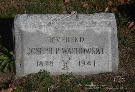 WACHOWSKI, JOSEPH P. - Lucas County, Ohio | JOSEPH P. WACHOWSKI - Ohio Gravestone Photos