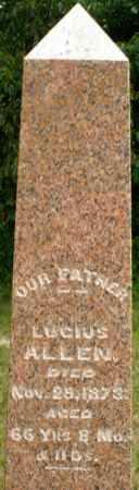ALLEN, LUCIUS - Madison County, Ohio | LUCIUS ALLEN - Ohio Gravestone Photos